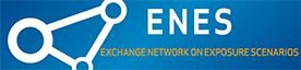 ENES (Exchange Network on Exposure Scenarios)